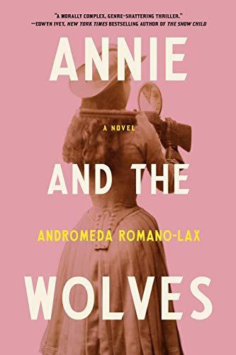 Andromeda Romano-Lax, author of Annie and the Wolves